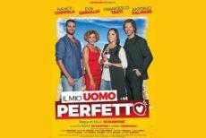 """""""Il mio uomo perfetto"""" dal 15 Marzo al cinema con Nancy Coppola, Antonio Palmese, Eva Grimaldi e Francesco Testi"""