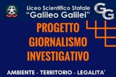 Progetto Giornalismo Investigativo al Liceo Scientifico Galileo Galilei Cancello ed Arnone