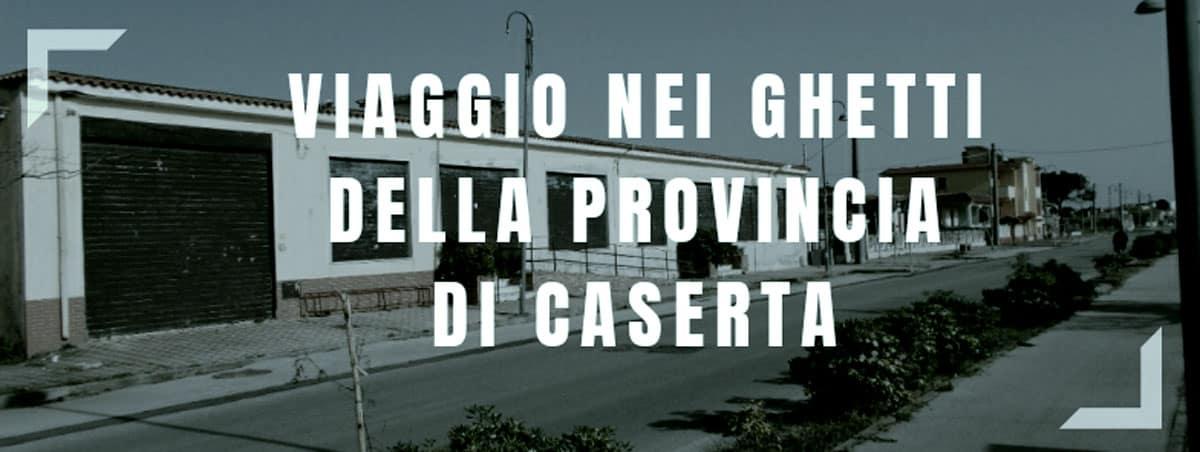 informareonline-viaggio-nei-ghetti-del-casertano