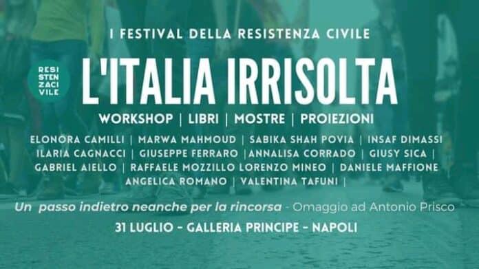 Informreonline-litalia-irrisolta-festival-della-resistenza-civile-in-galleria-principe-di-napoli